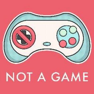 Not a Game.jpeg