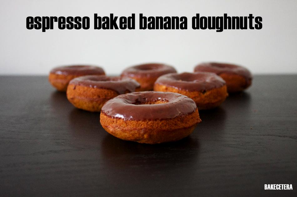 Espresso Baked Banana Doughnuts with Chocolate Espresso Glaze ...