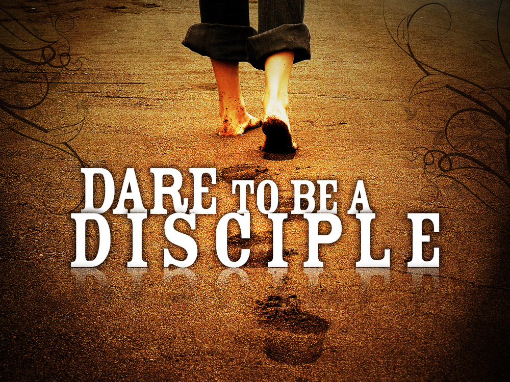 dare-to-be-a-disciple.jpg