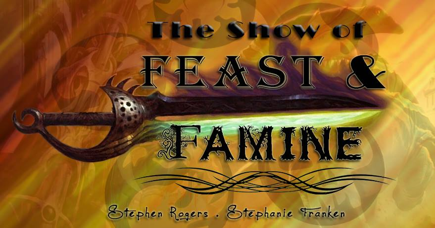 The Show of Feast and Famine