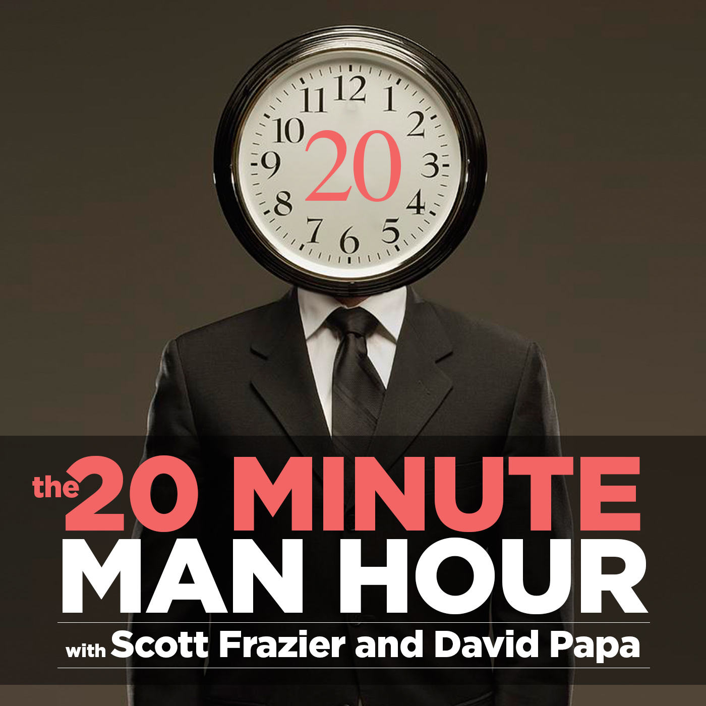 The 20 Minute Man Hour