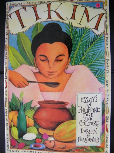 Doreen G. Fernandez, Tikim: Essays on Philippine Food and Culture