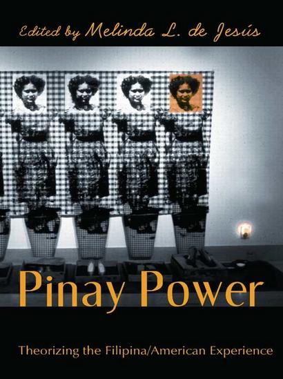 Melinda L. de Jesus (Ed.), Pinay Power: Peminist Critical Theory