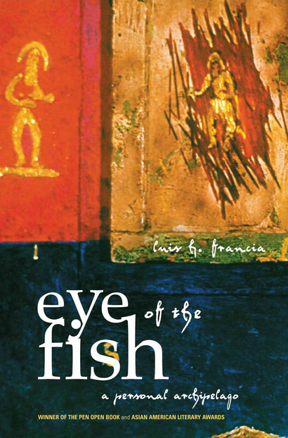 Luis Francia, Eye of the Fish