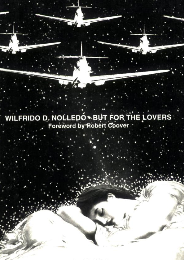 Wilfrido D. Nolledo, But for the Lovers