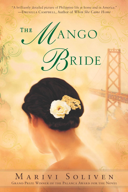 "Marivi Soliven's ""The Mango Bride"""