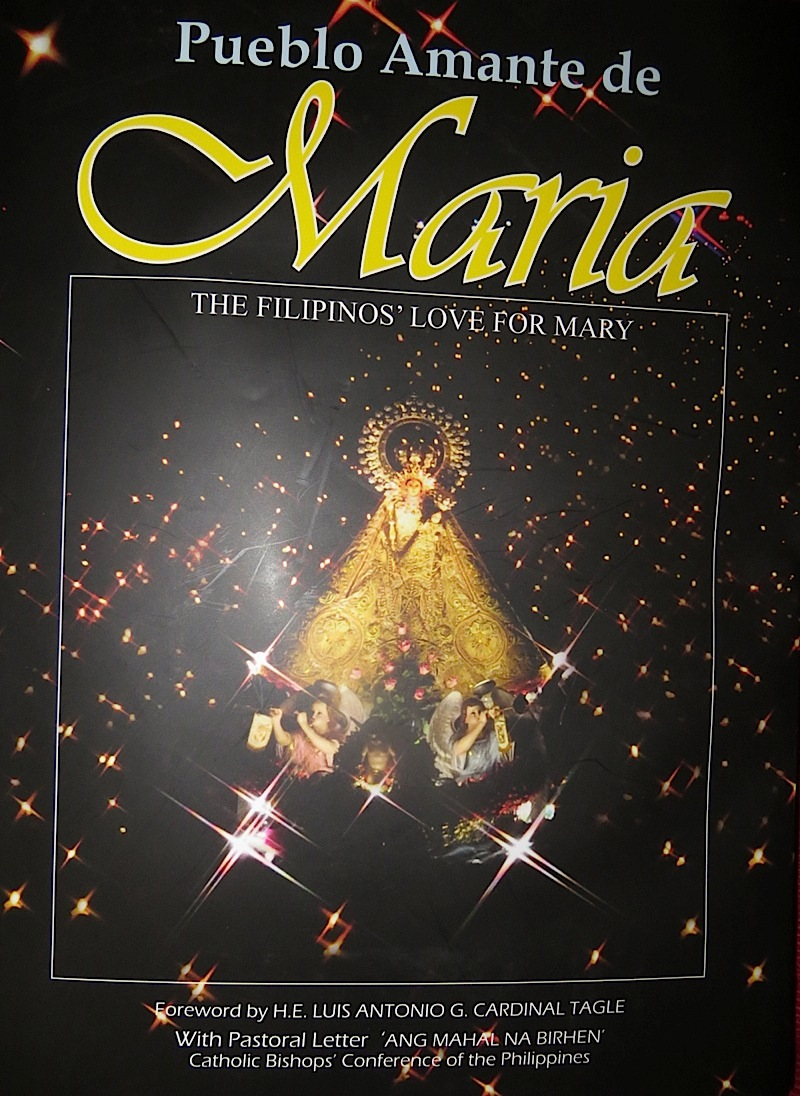 Pueblo Amante de Maria: The Filipinos' Love for Mary