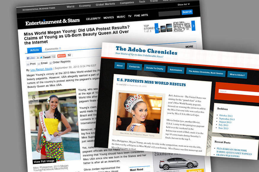 "The International Business Times (left) cited the spoof website Adobo Chronicles as its source for the article ""Miss World Megan Young: Did USA Protest Results? Claims of Young as US-Born Beauty Queen All Over the Internet"" (Sources: International Business Times and Adobo Chronicles)"