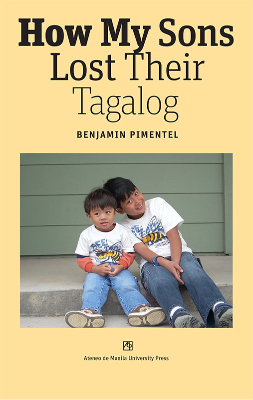 "Pimentel's ""How My Sons Lost Their Tagalog"" (Image courtesy of Benjamin Pimentel)"