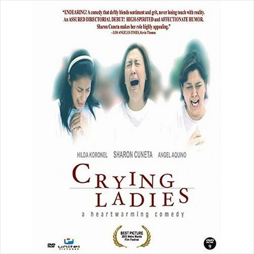 Crying Ladies (2003) was the Philippines' official entry for the Academy Award for Best Foreign Language Film.