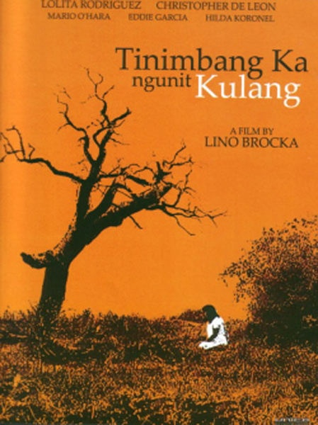 """Tinimbang Ka Ngunit Kulang"" (1974) is one of three Lino Brocka films streaming on Netflix."