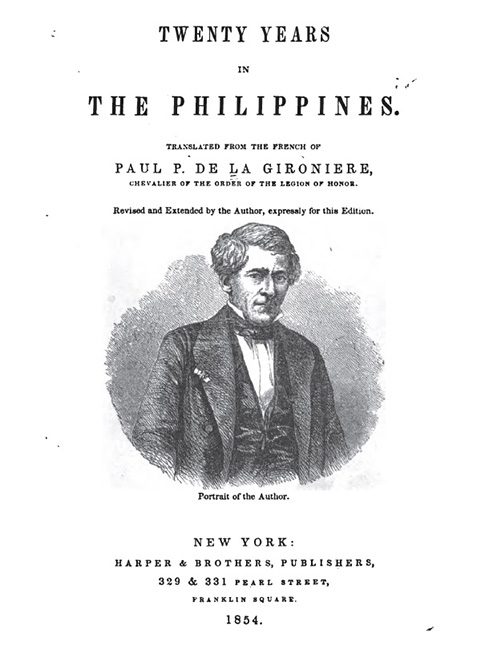 Twenty Years in the Philippines by Paul P. De La Gironiere, Harper & Brothers, 1854
