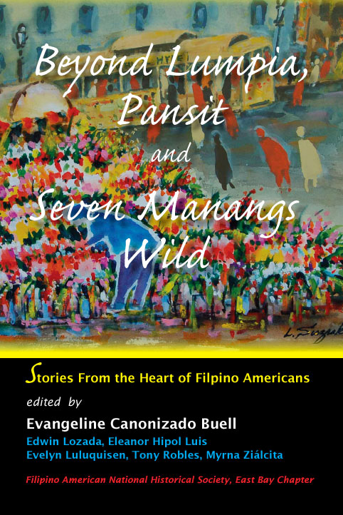 Beyond Lumpia, Pansit and Seven Manangs Wild (Source: asiabookcenter.com)
