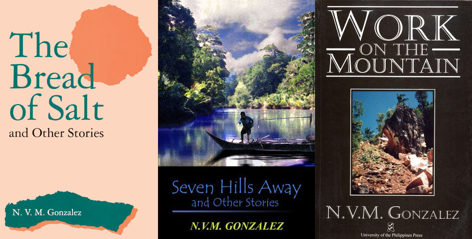 Books by N.V.M. Gonzalez, The Bread of Salt (bibliovault.org), Seven Hills Away (goodreads.com) and Work on the Mountain (goodreads.com).