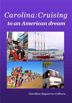 Carolina: Cruising to an American Dream (Image courtesy of Carolina Esguerra Colborn)