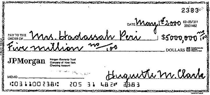 The uncashed $5 million check which Hadassah held in abeyance but was forced to relinquish in the final settlement of Clark's estate. (Source: Surrogate Court of New York)