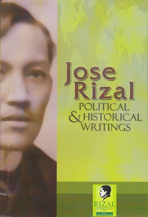 José Rizal: Political and Historical Writings (Source: www.heritageartcenter.com)