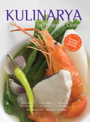 From Kulinarya: A Guidebook to Philippine Cuisine Expanded Second Edition, 2013.