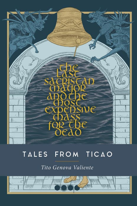 The Last Sacristan Mayor and the Most Expensive Mass for the Dead: Tales of Ticao