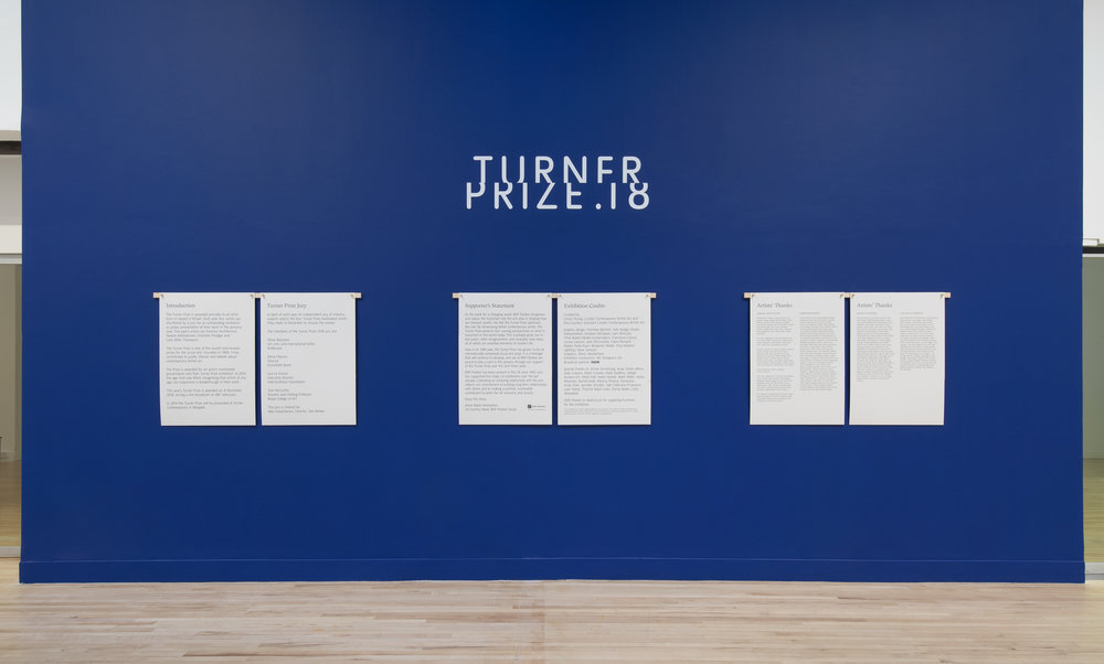 Turner Prize 2018 exhibition installation view, Tate Britain (26 September 2018 - 9 January 2019).