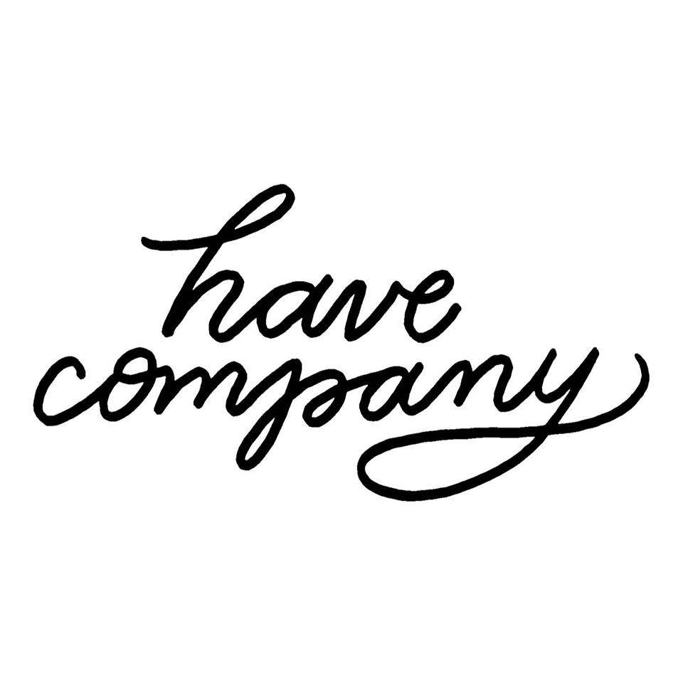 Podcast - Have Company