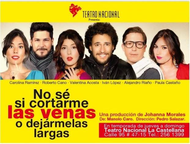 Estreno: No sé si cortarme las venas o dejármelas largas Teatro Nacional La Castellana - Octubre 31 - 2013