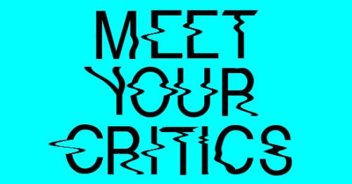 meet your critics.jpg