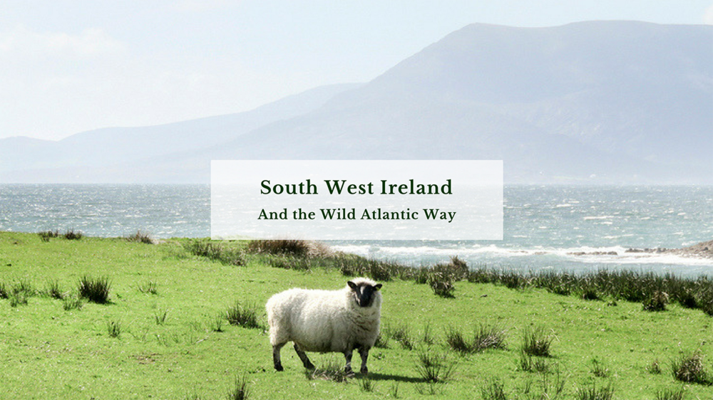 South West Ireland & the Wild Atlantic Way