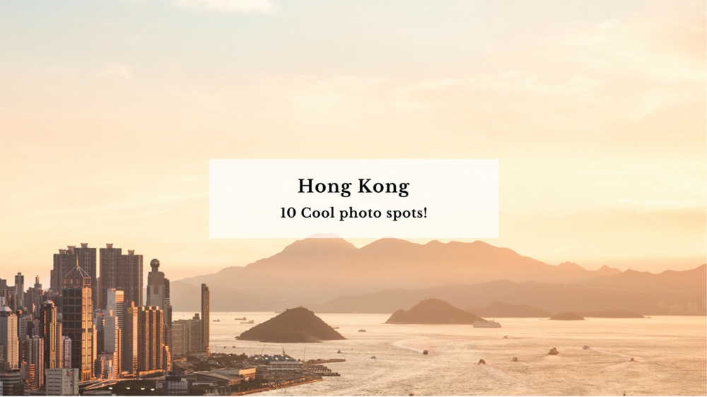 10 Cool photo spots in Hong Kong!