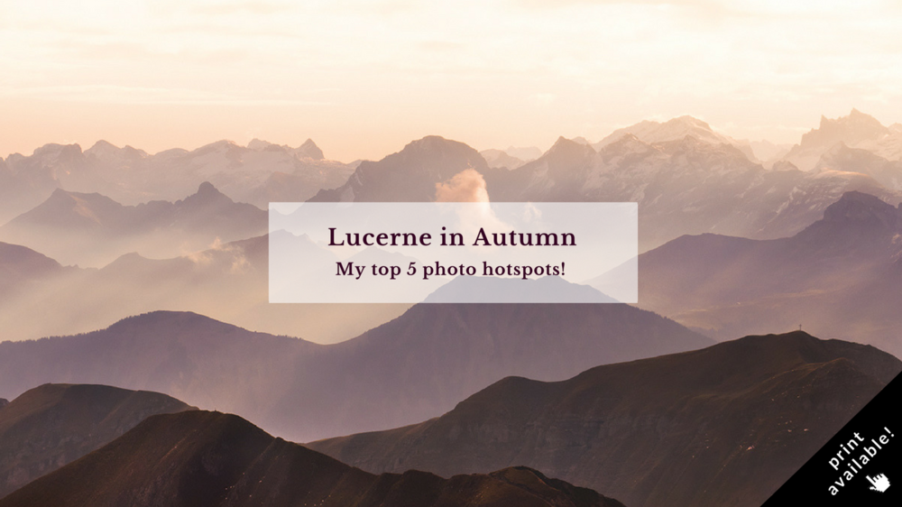 Lucerne in Autumn - Blog by Claireonline.nl
