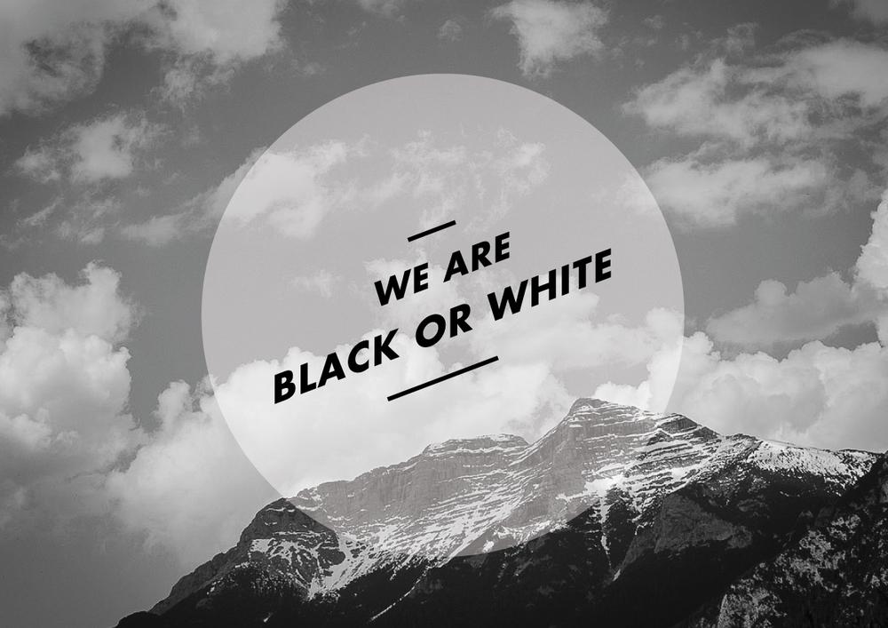 we_are_black_or_white.jpg