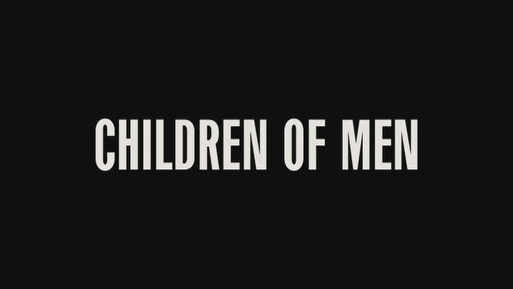 The Next Reel - Children of Men 3.jpg