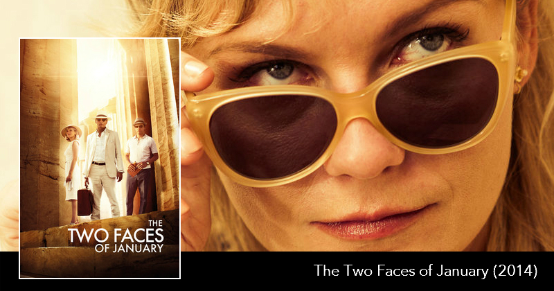 The Next Reel - The Two Faces of January 0.jpg