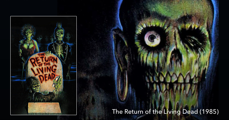The Return of the Living Dead The Next Reel