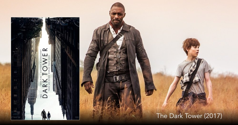 The Dark Tower The Next Reel Film Board Podcast