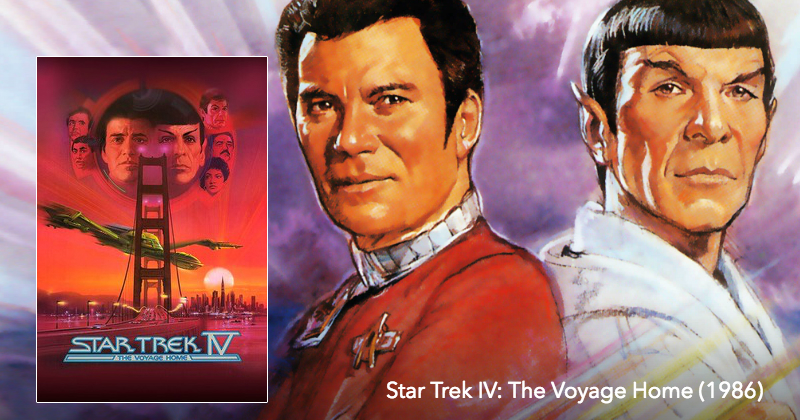 Star Trek IV: The Voyage Home The Next Reel Film Podcast