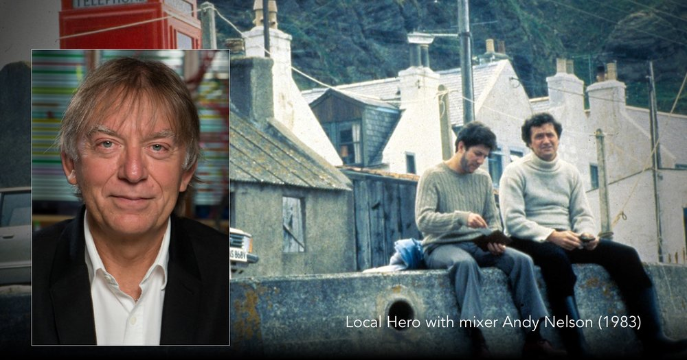 Listen to Andy Nelson on Local Hero on The Next Reel Film Podcast