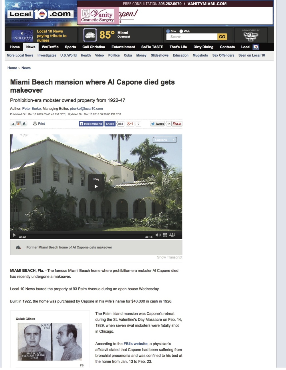 "<p><strong>Local 10 News</strong><a href=""http://www.local10.com/news/miami-beach-mansion-where-al-capone-died-gets-makeover/31869208"" target=""_blank"">Watch Video →</a></p>"