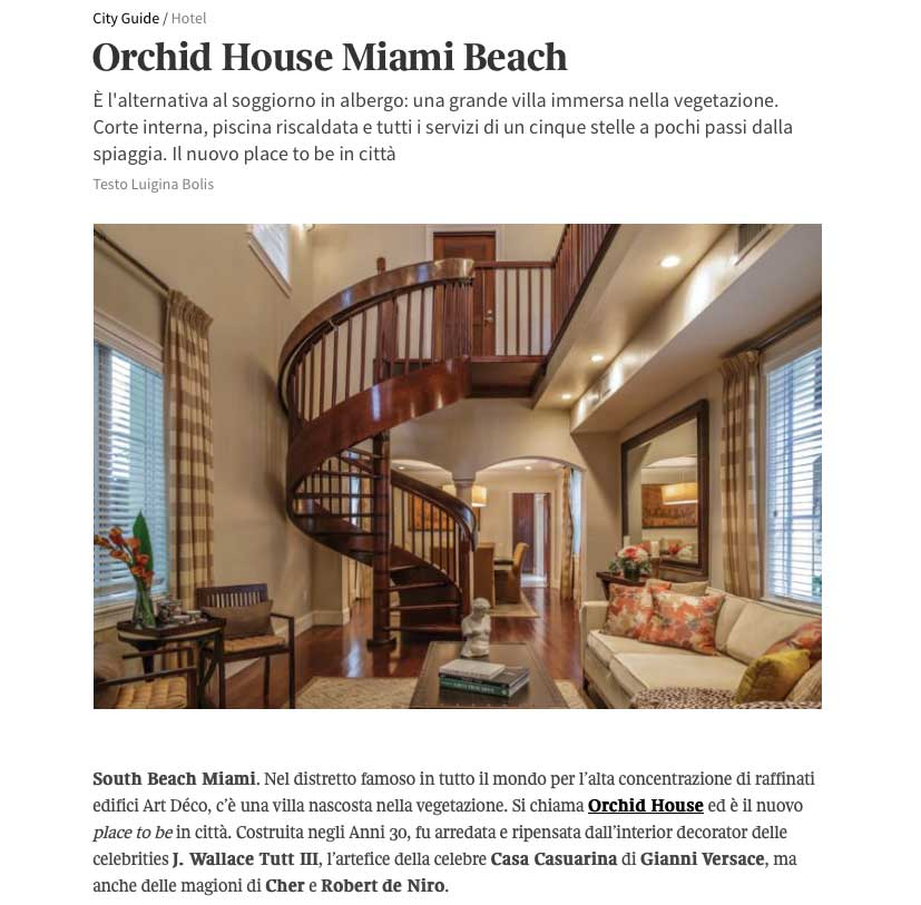 "<p><strong>LIVING CORRIERE</strong><a href=""http://living.corriere.it/city-guide/hotel/orchid-house-miami-beach/"" target=""_blank"">View Article →</a></p>"