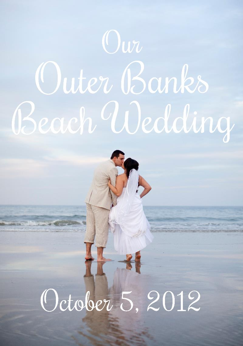 Our Outer Banks Beach Wedding