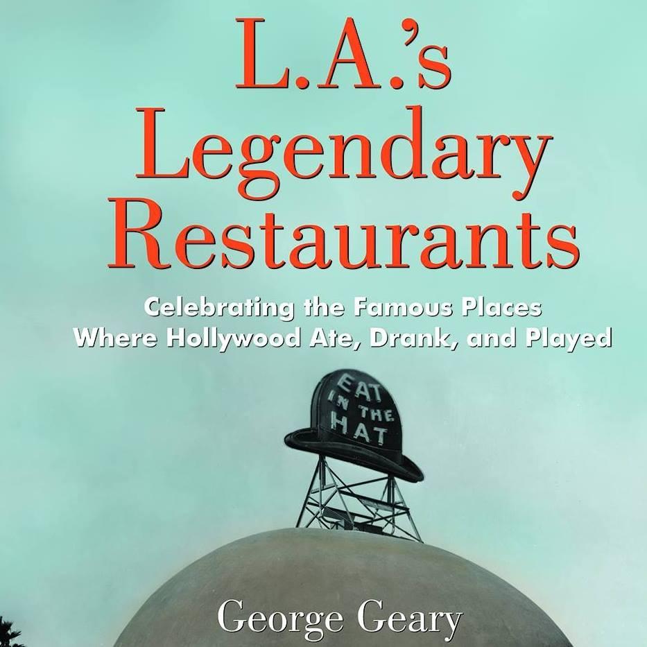 LAs Legendary Restaurants