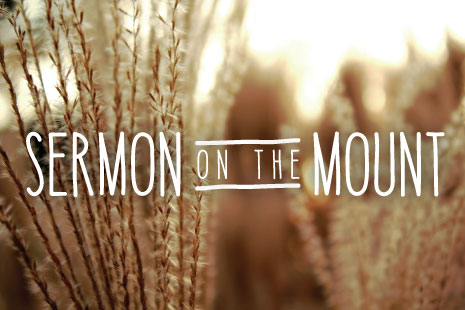 The Sermon on the Mount - Pastor Matteson