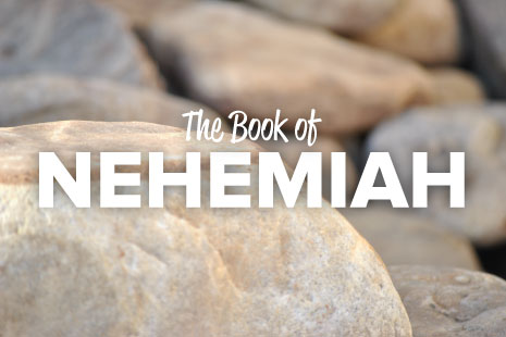 The Book of Nehemiah - Pastor Matteson