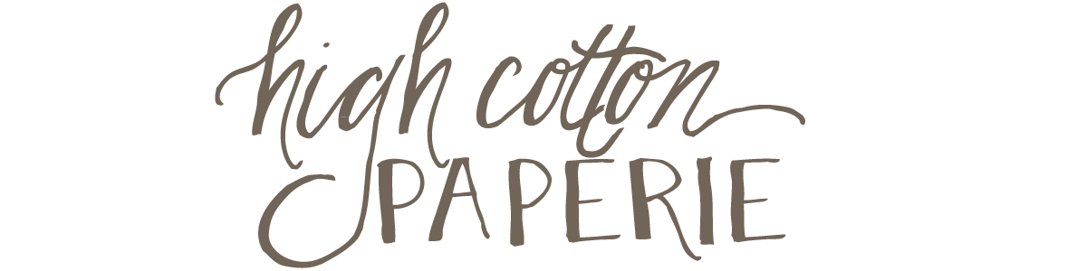 High Cotton Paperie