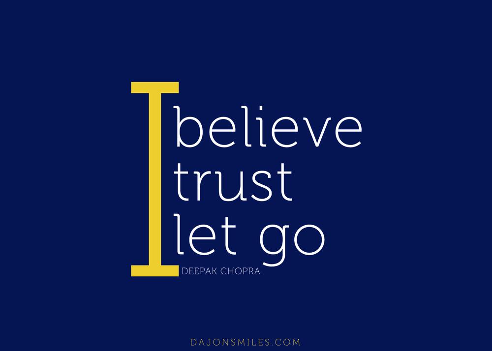 Believe Trust LetGo_5x7.jpg