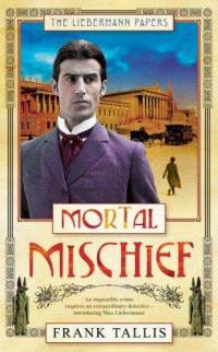 mortal-mischief-frank-tallis-hardcover-cover-art.jpg