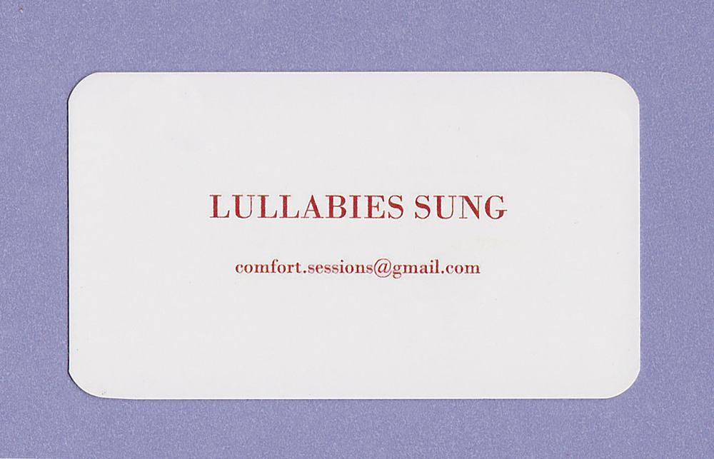Business card presented to potential Lullaby Session recipients, side 1.