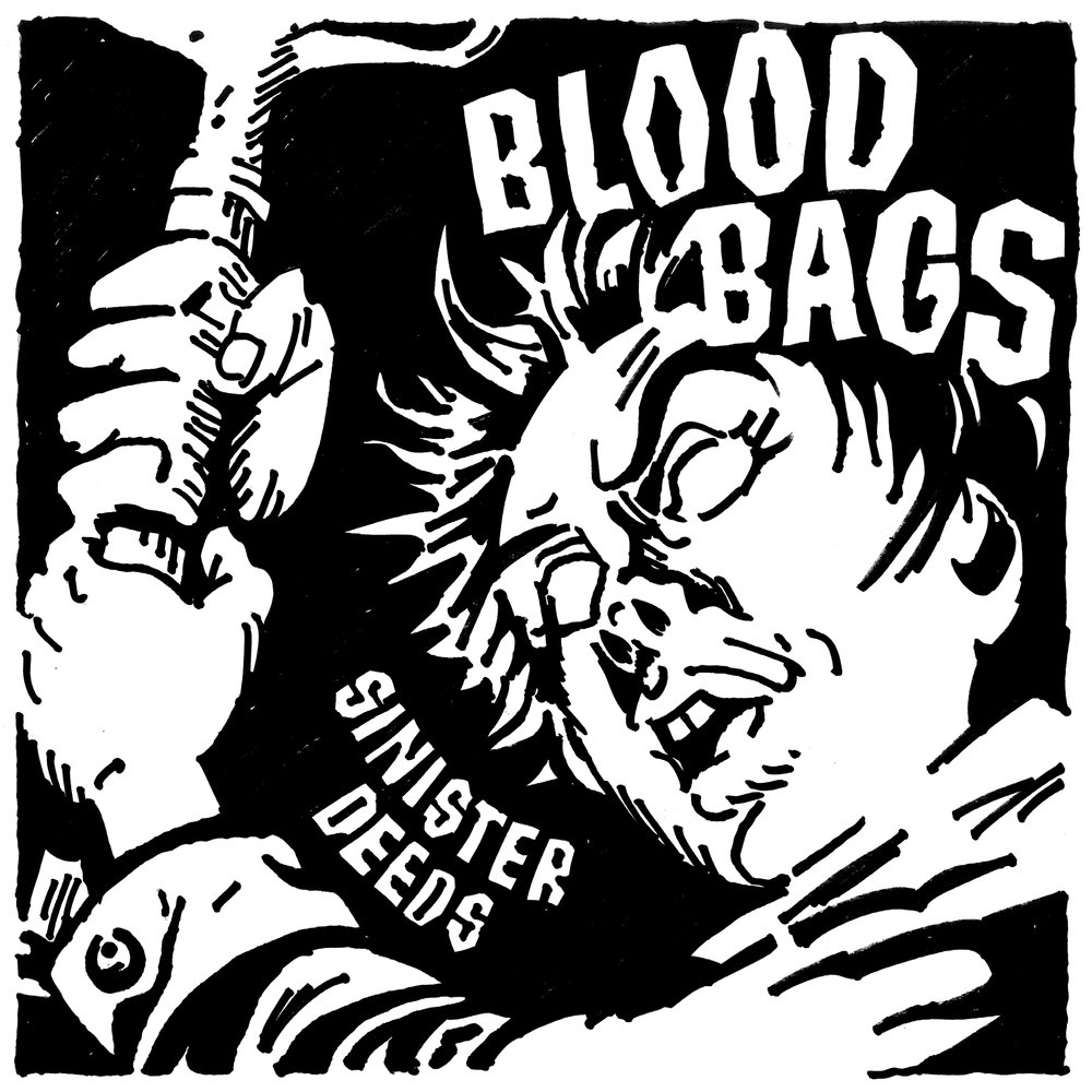 Bloodbags Sinister Deeds