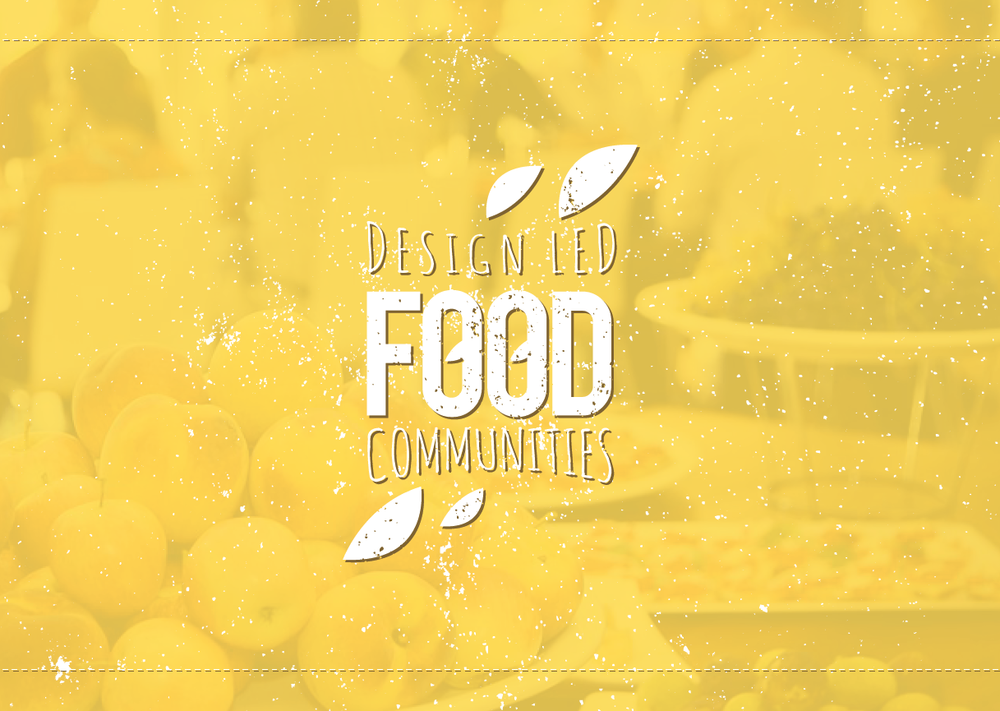Design-Led Food Communities