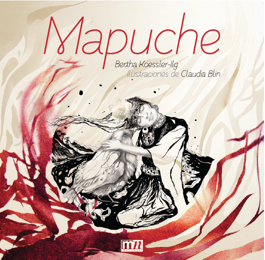 """Mapuche"" is a book published in Chile 2012 by MN Publisher. Claudia Blin worked illustrating its 104 pages, artistinc direction and creation the project, award from Culture and Art´s National Council, Culture Ministry of Chile, sponsor to creation, edition and printing.    The illustrtion`s medium was digital collage with pictures, cut paper, sculpture and watercouour."